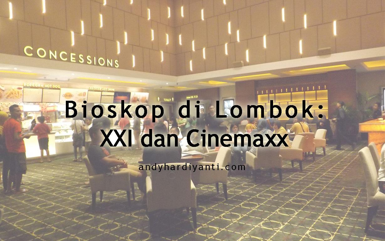 Bioskop Di Lombok Tidak Cukup Setahun Dua Bioskop Dibangun
